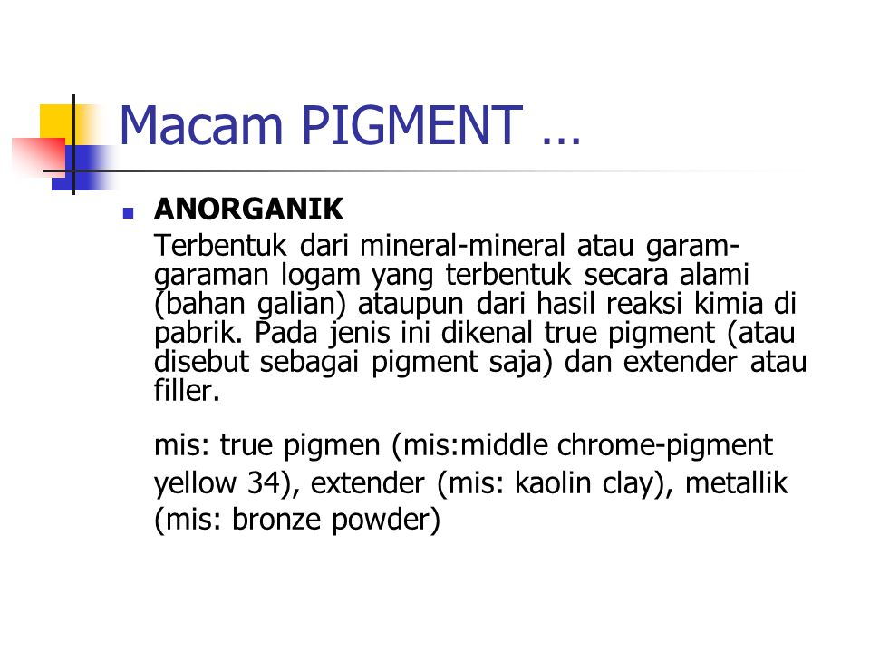 Macam PIGMENT … ANORGANIK.