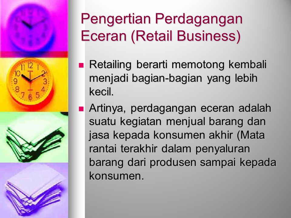 Pengertian Perdagangan Eceran (Retail Business)