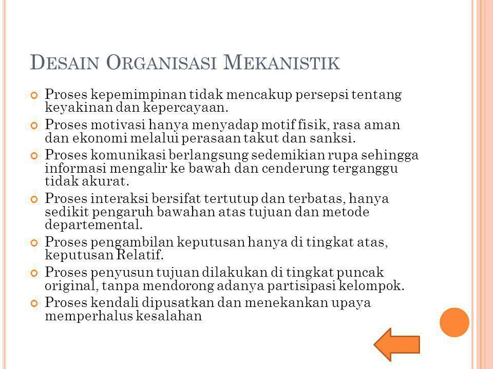 Desain Organisasi Mekanistik