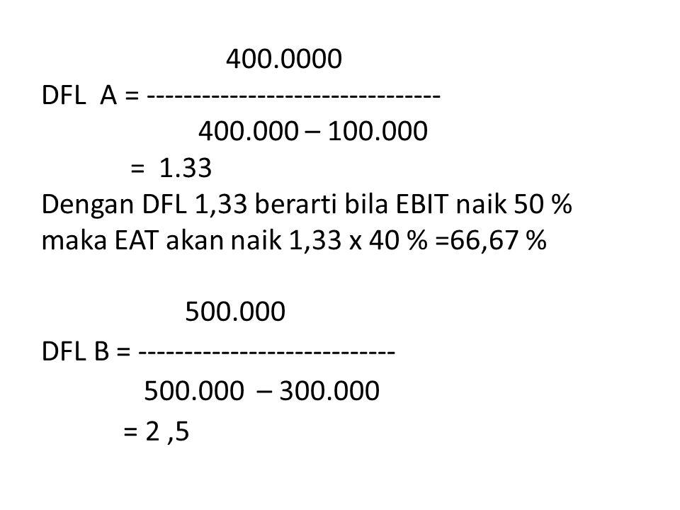 400. 0000 DFL A = -------------------------------- 400. 000 – 100