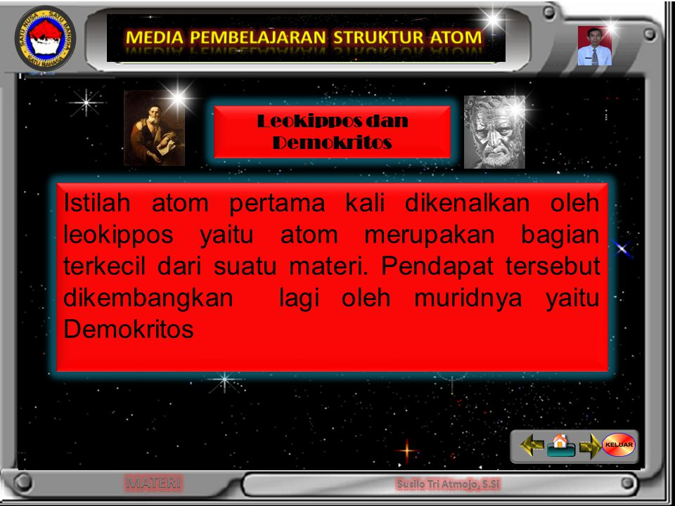 MEDIA PEMBELAJARAN STRUKTUR ATOM Leokippos dan Demokritos