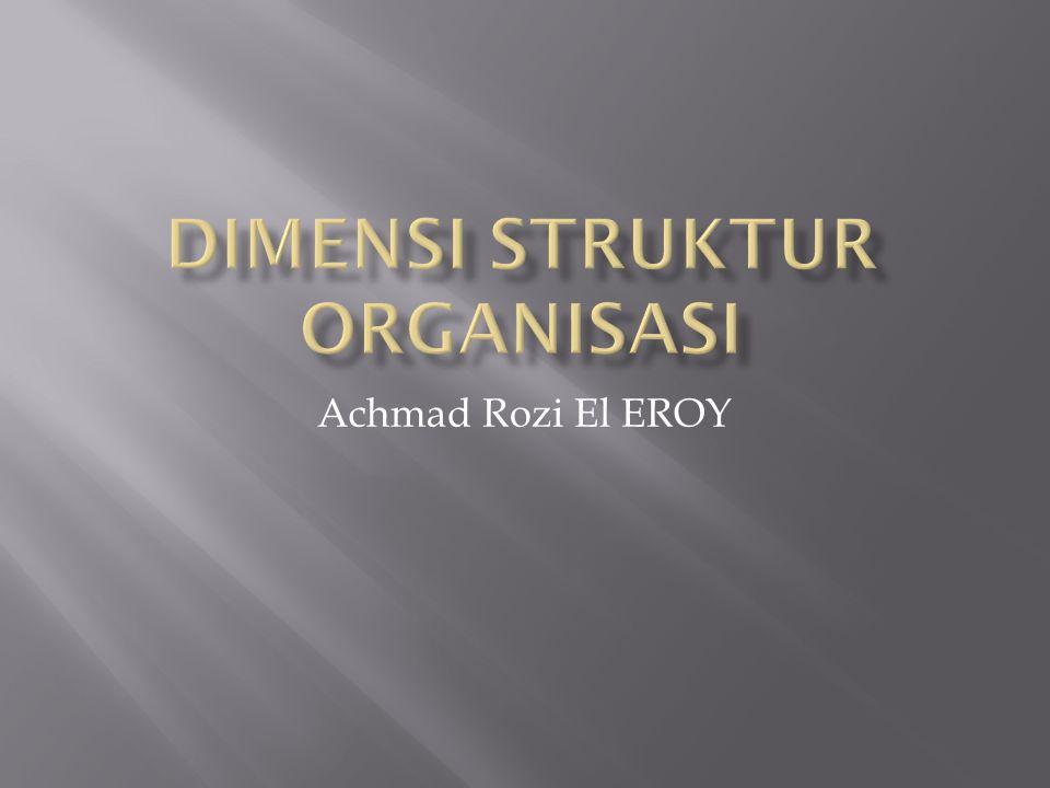 Dimensi struktur organisasi