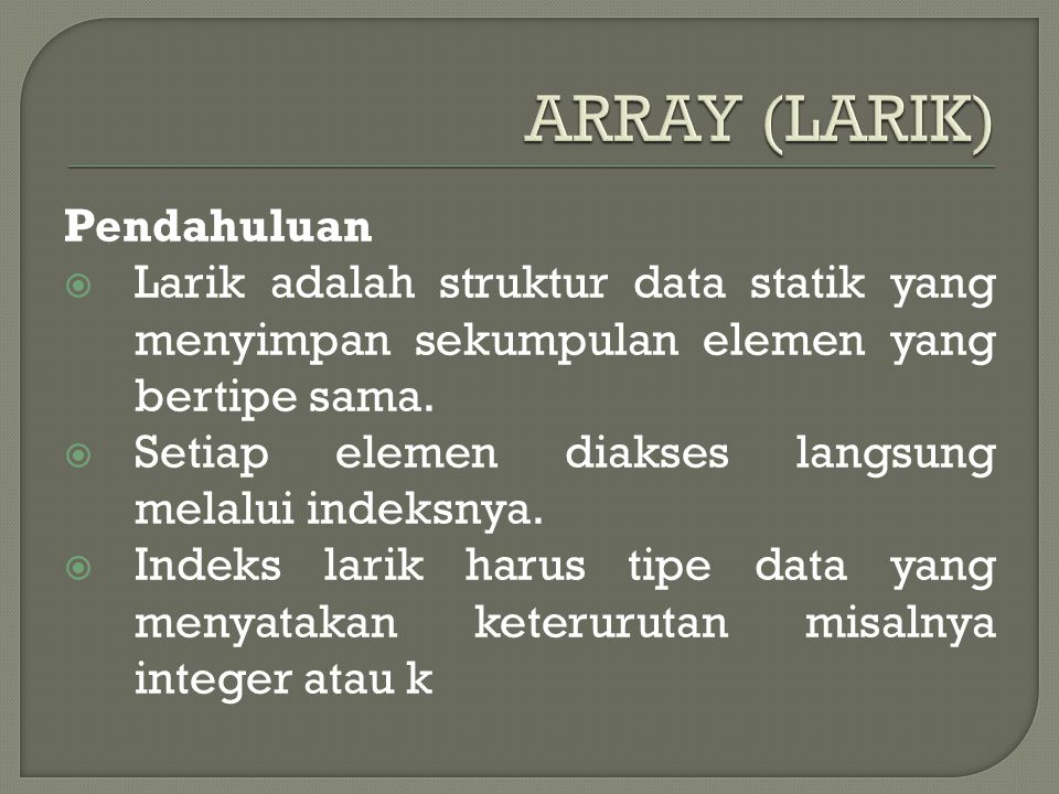 ARRAY (LARIK) Pendahuluan