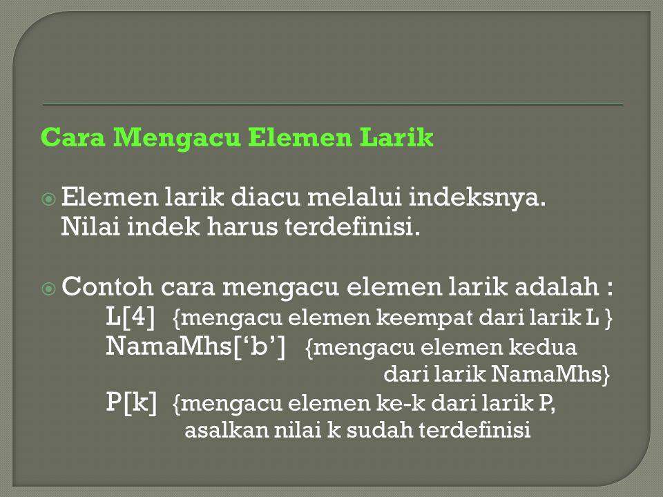 Cara Mengacu Elemen Larik