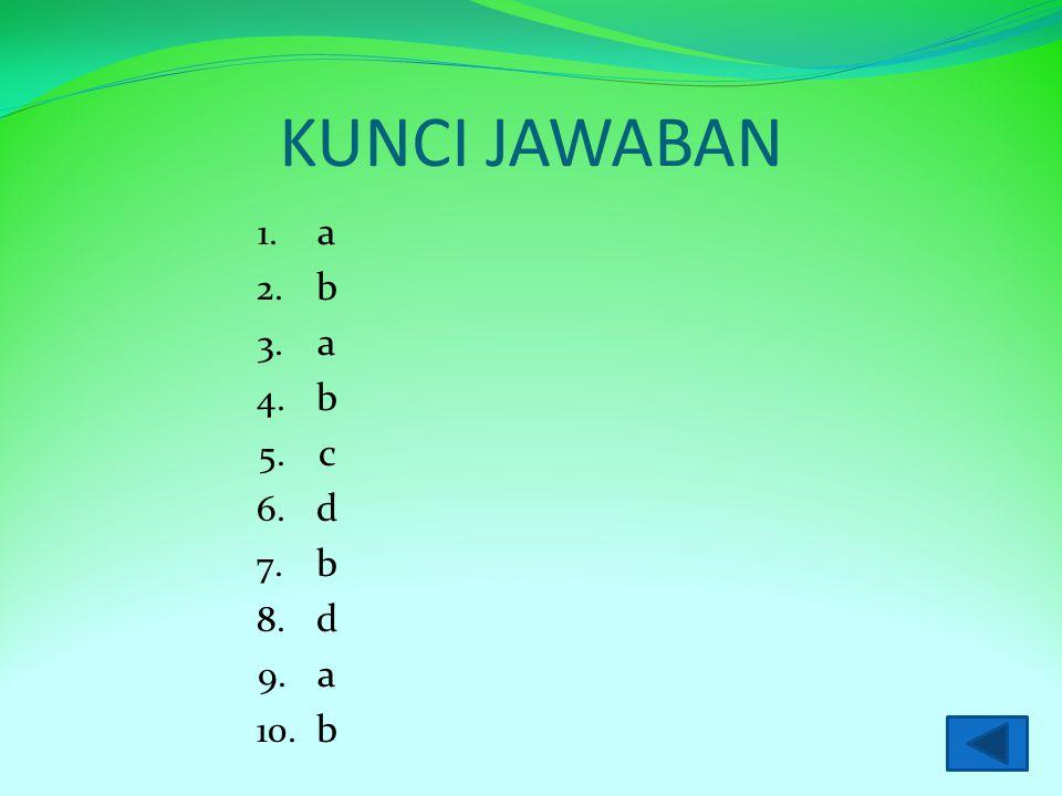 KUNCI JAWABAN a b c d