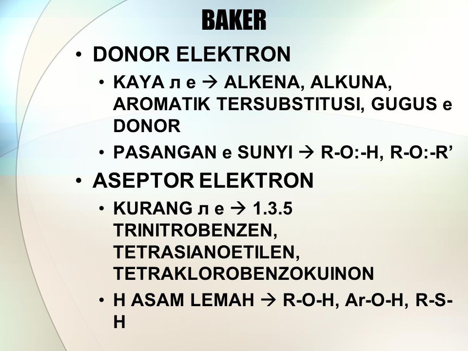 BAKER DONOR ELEKTRON ASEPTOR ELEKTRON