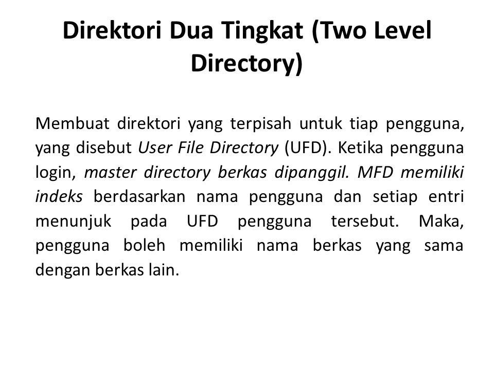 Direktori Dua Tingkat (Two Level Directory)