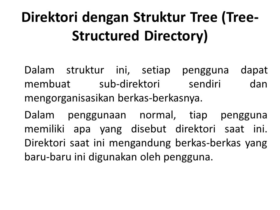 Direktori dengan Struktur Tree (Tree-Structured Directory)