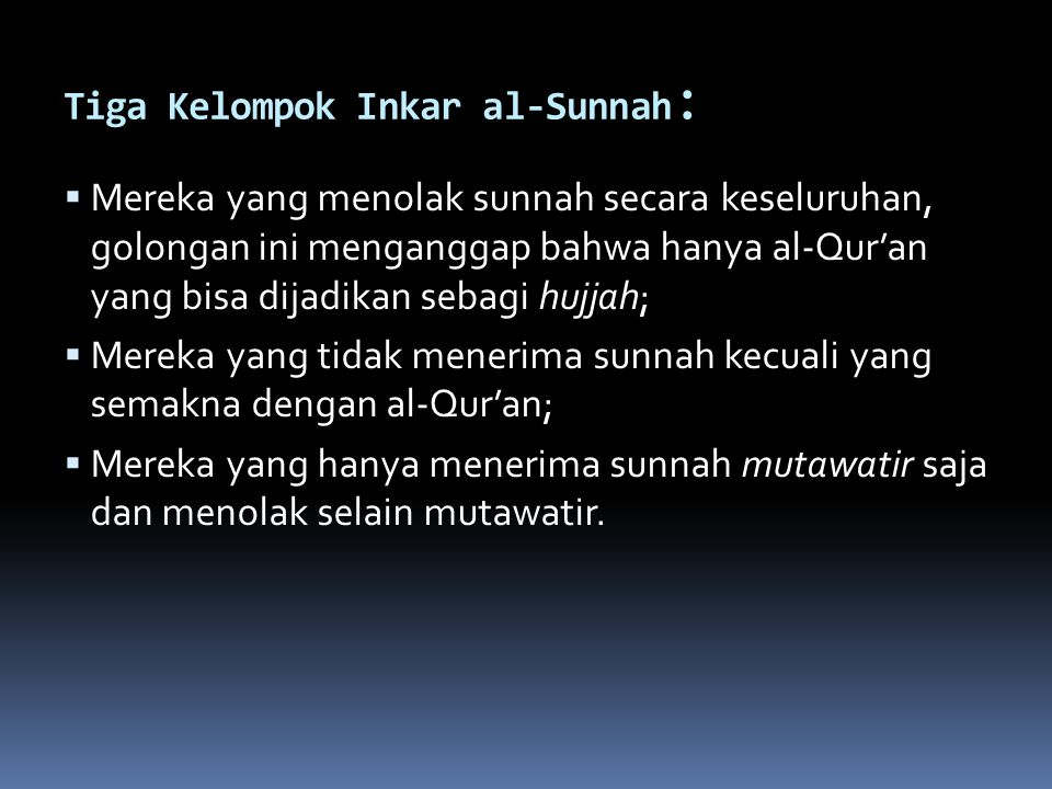 Tiga Kelompok Inkar al-Sunnah: