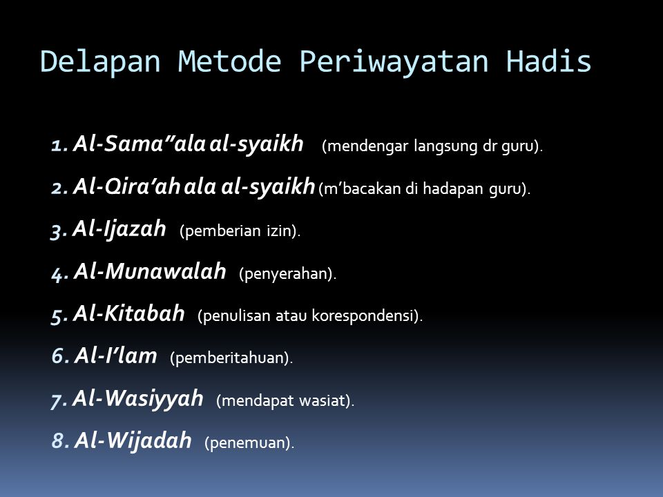 Delapan Metode Periwayatan Hadis