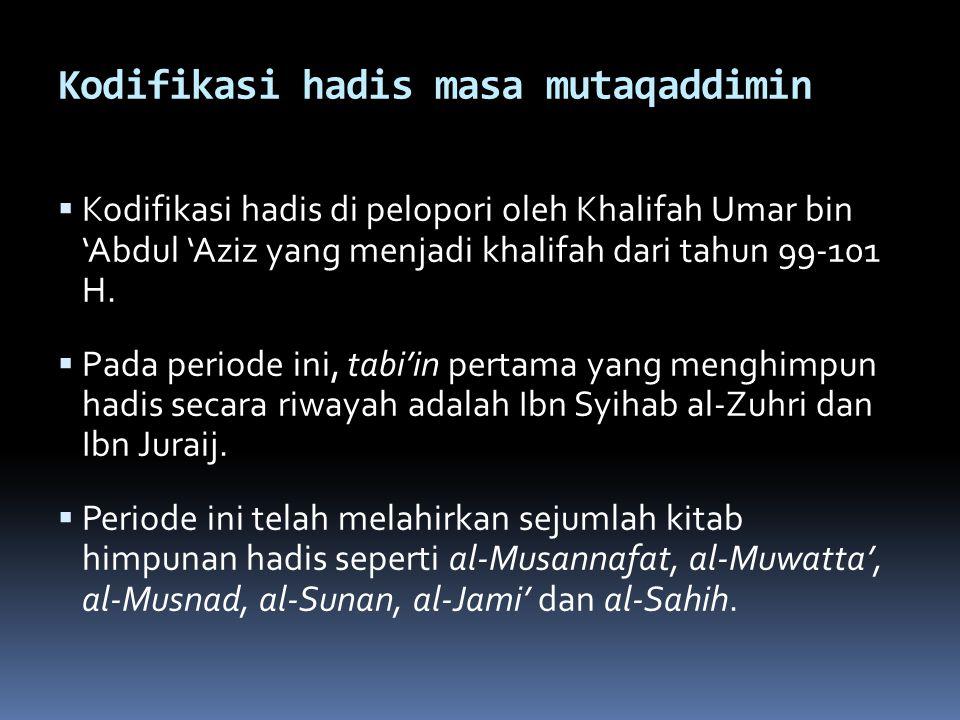 Kodifikasi hadis masa mutaqaddimin