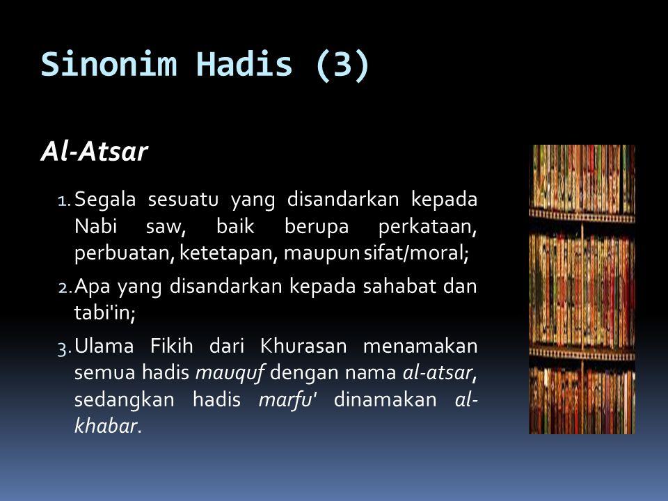 Sinonim Hadis (3) Al-Atsar
