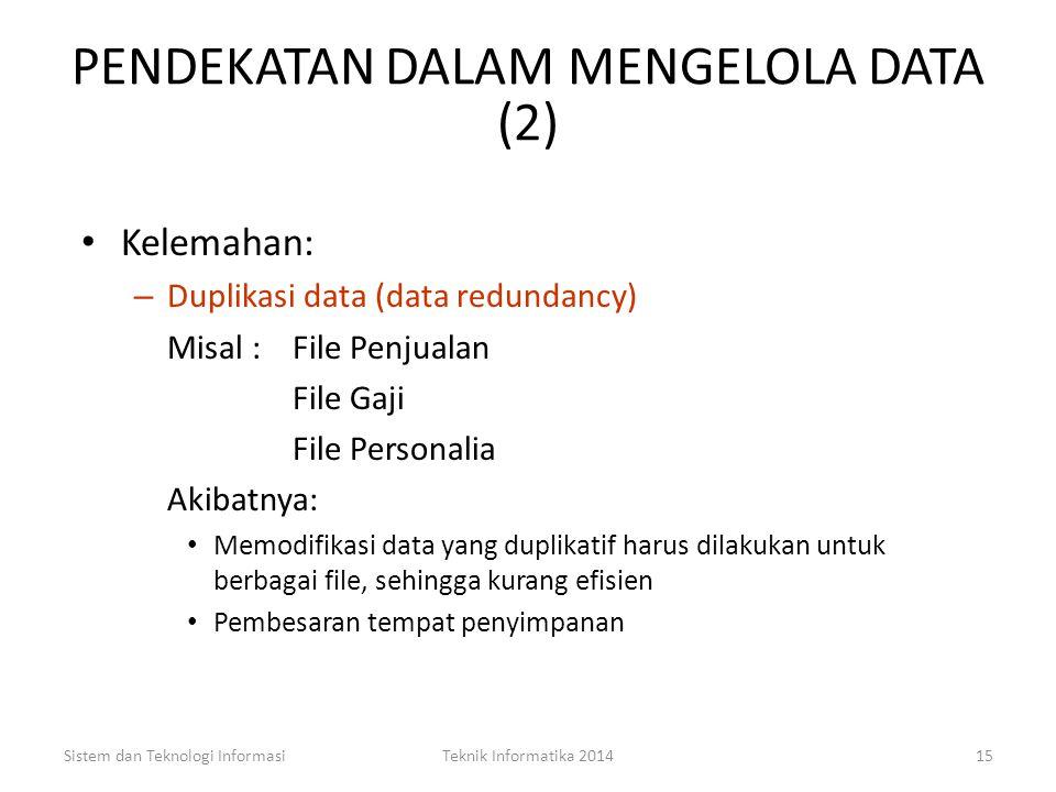 PENDEKATAN DALAM MENGELOLA DATA (2)