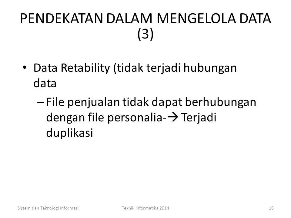PENDEKATAN DALAM MENGELOLA DATA (3)