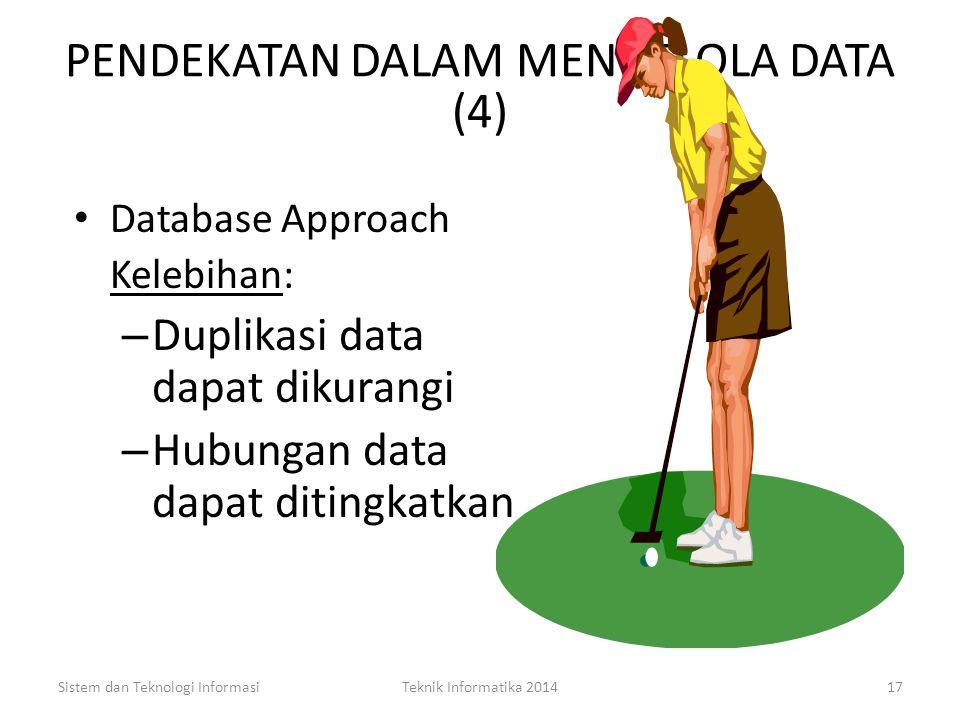 PENDEKATAN DALAM MENGELOLA DATA (4)
