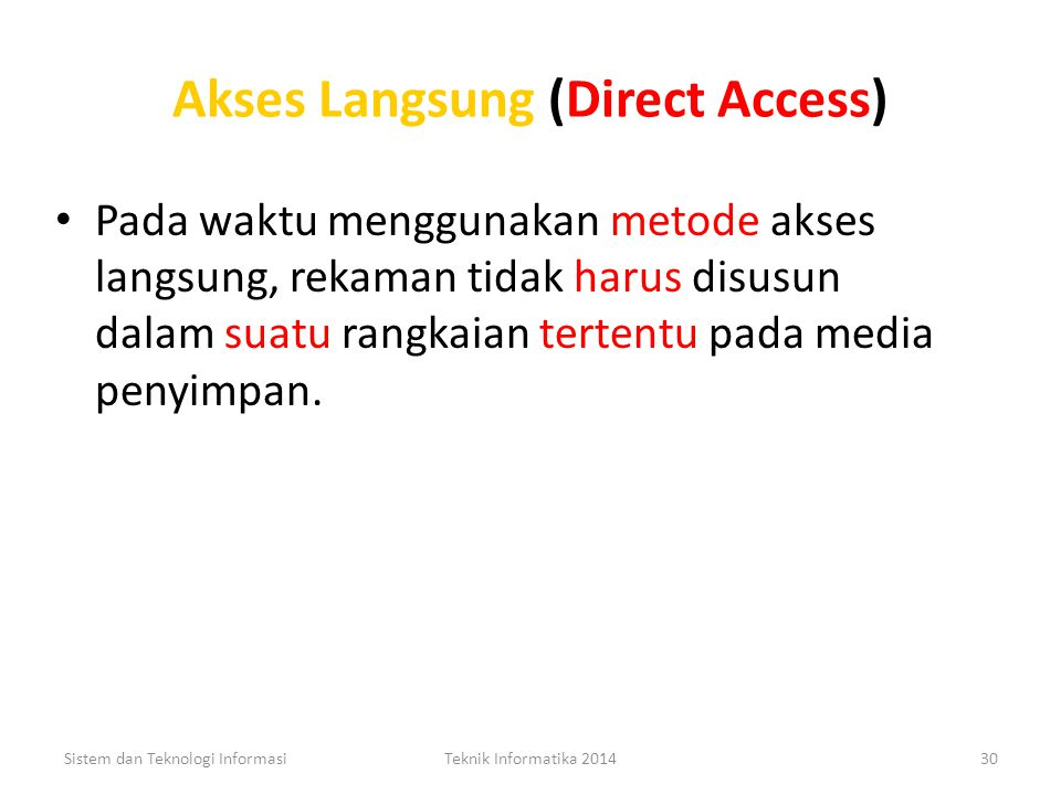 Akses Langsung (Direct Access)