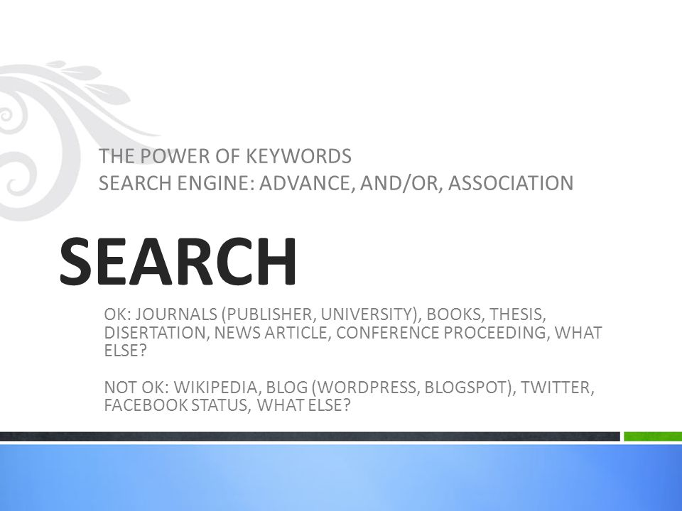 SEARCH THE POWER OF KEYWORDS