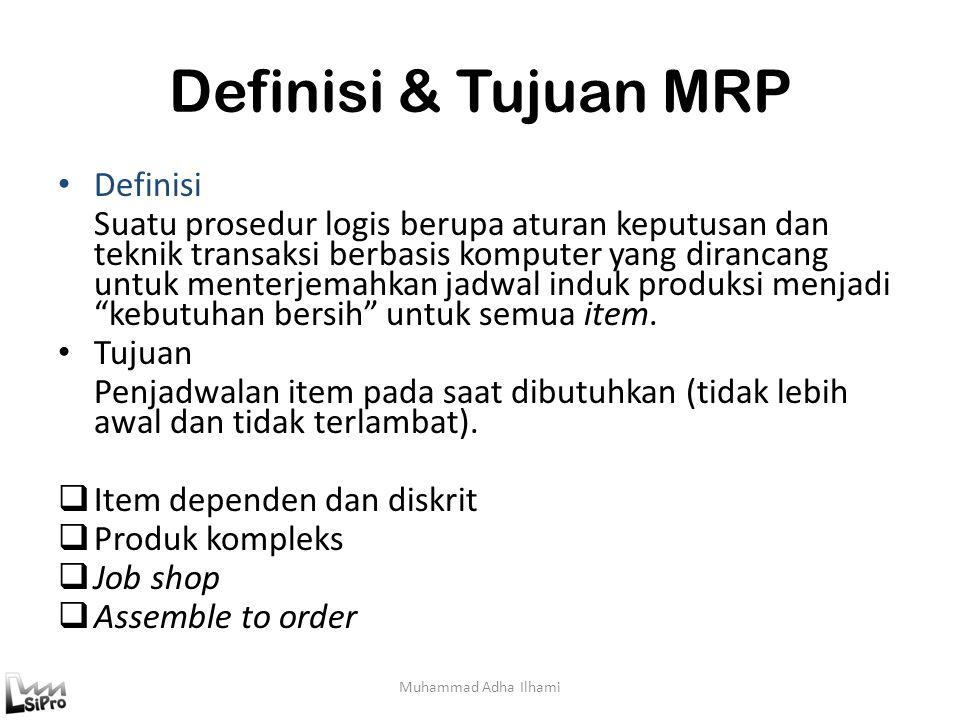 Definisi & Tujuan MRP Definisi