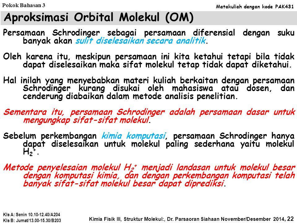 Aproksimasi Orbital Molekul (OM)