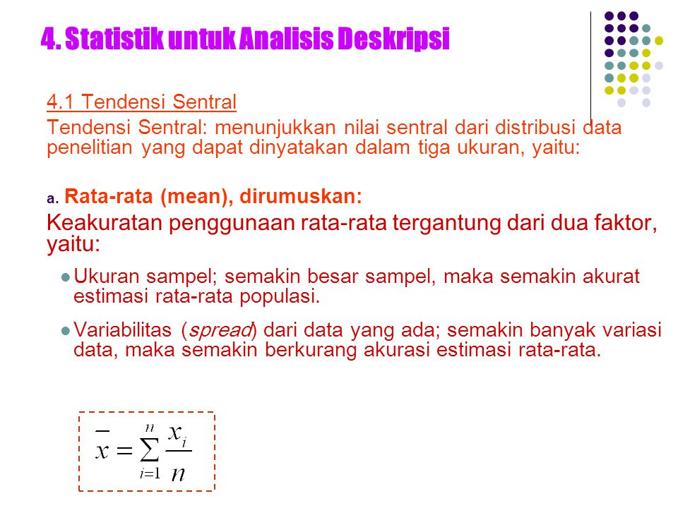 4. Statistik untuk Analisis Deskripsi