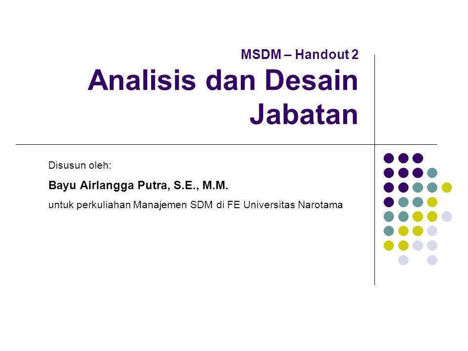 MSDM – Handout 2 Analisis dan Desain Jabatan