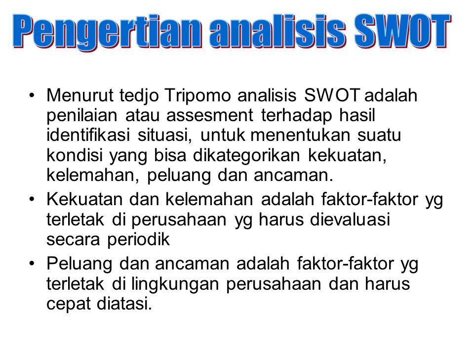 Pengertian analisis SWOT
