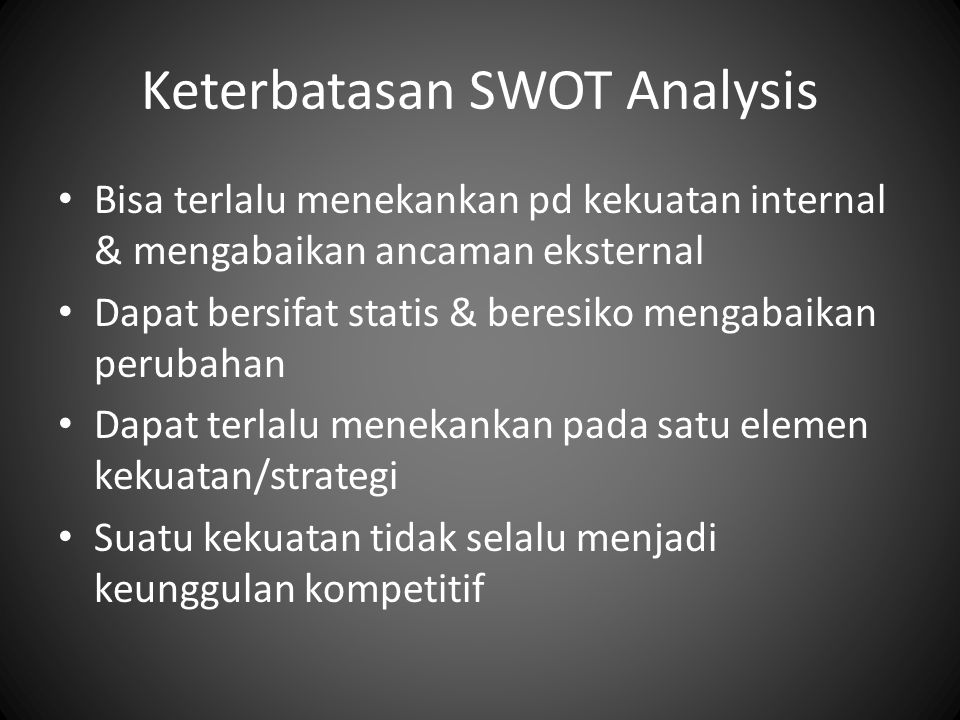 Keterbatasan SWOT Analysis
