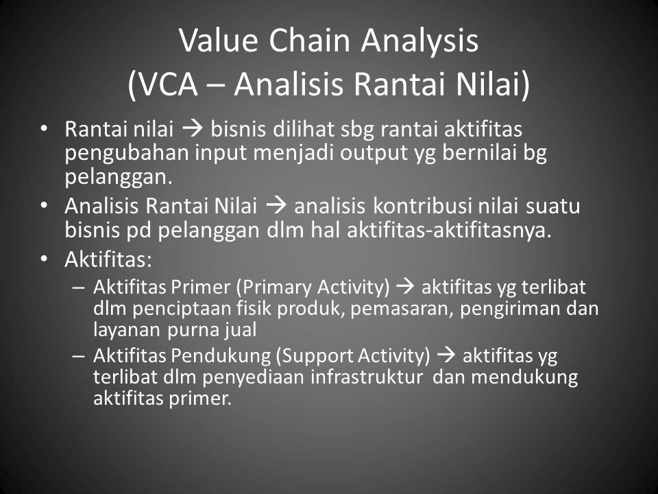 Value Chain Analysis (VCA – Analisis Rantai Nilai)
