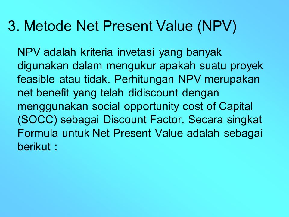 3. Metode Net Present Value (NPV)
