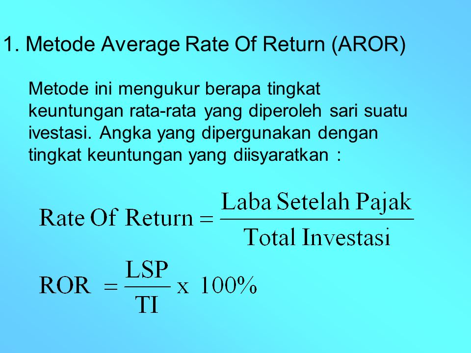 1. Metode Average Rate Of Return (AROR)