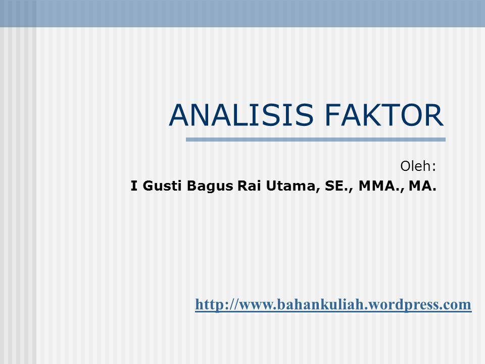 Oleh: I Gusti Bagus Rai Utama, SE., MMA., MA.