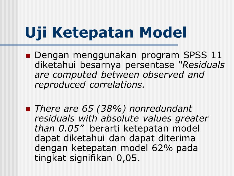Uji Ketepatan Model