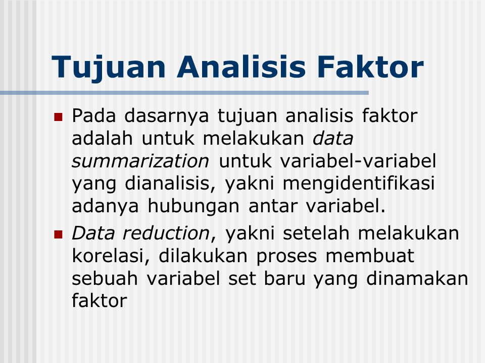 Tujuan Analisis Faktor