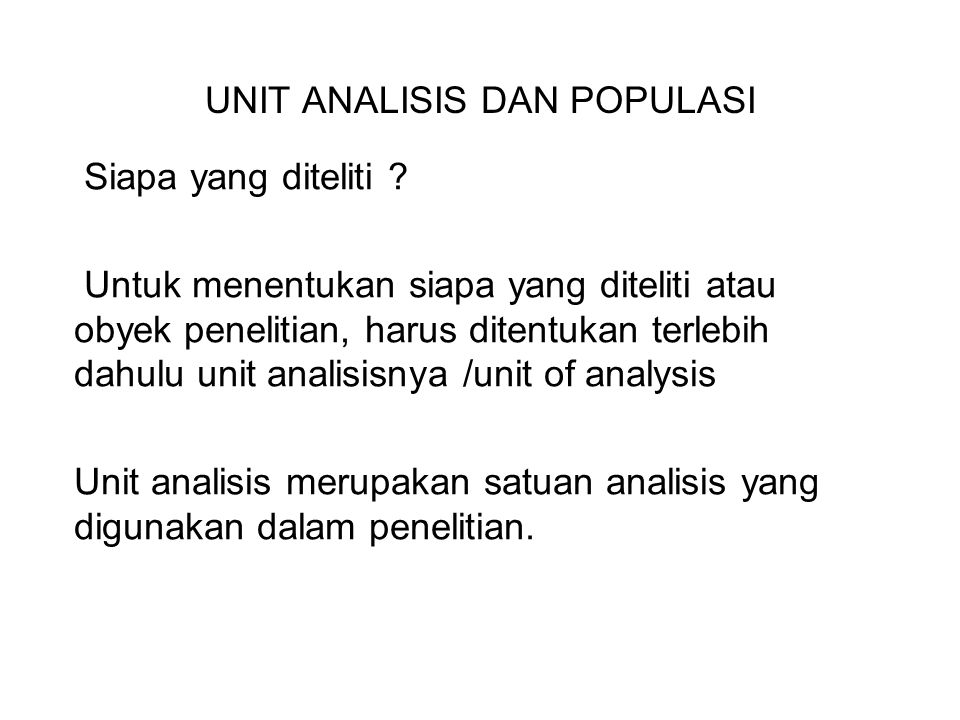 UNIT ANALISIS DAN POPULASI