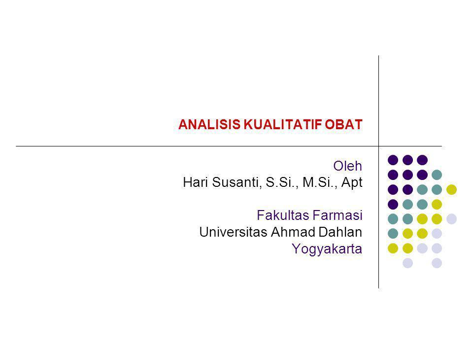 ANALISIS KUALITATIF OBAT