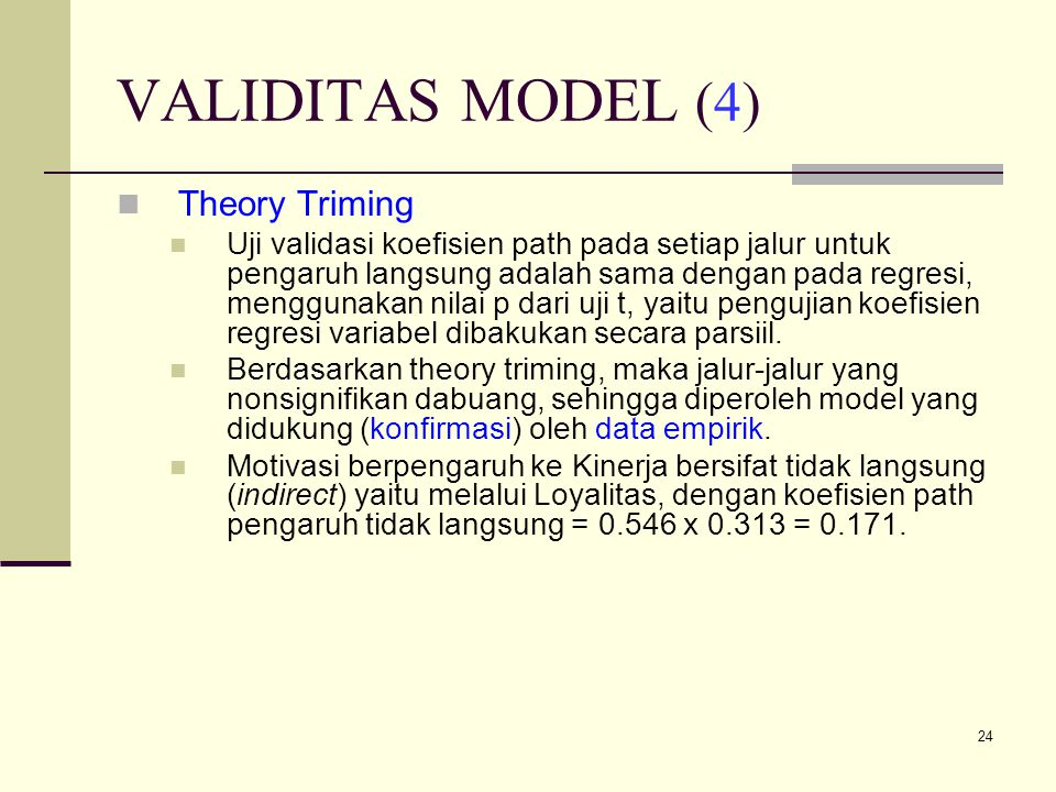 VALIDITAS MODEL (4) Theory Triming