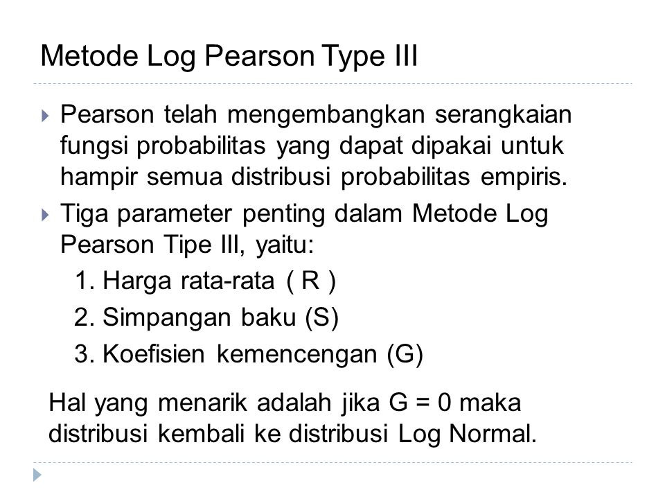 Metode Log Pearson Type III