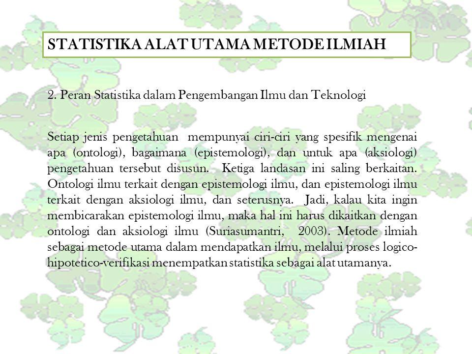 STATISTIKA ALAT UTAMA METODE ILMIAH