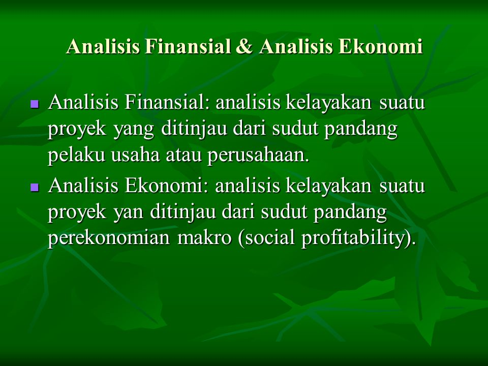 Analisis Finansial & Analisis Ekonomi