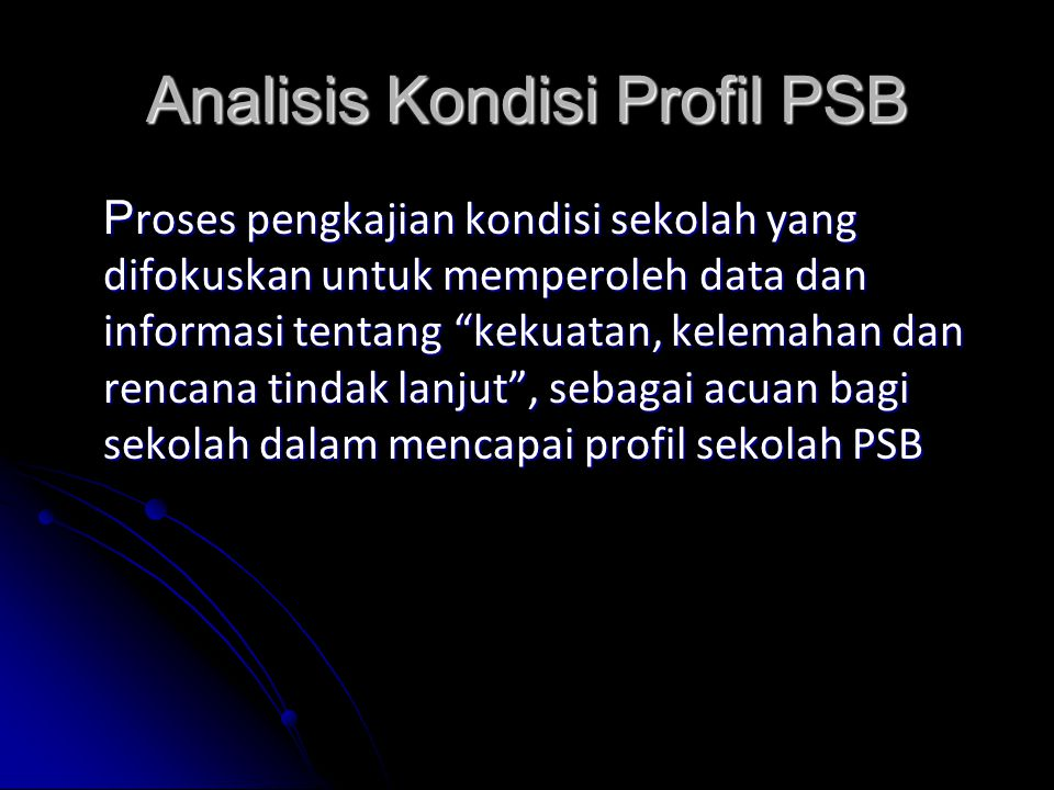 Analisis Kondisi Profil PSB