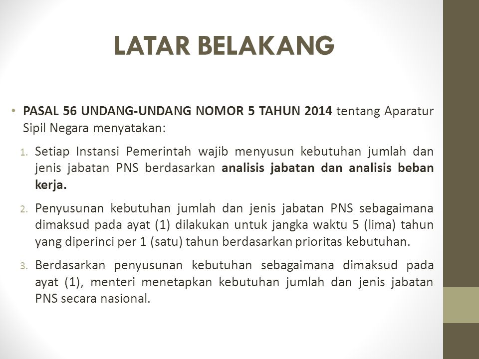 LATAR BELAKANG PASAL 56 UNDANG-UNDANG NOMOR 5 TAHUN 2014 tentang Aparatur Sipil Negara menyatakan: