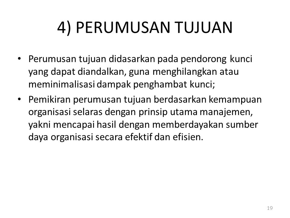 4) PERUMUSAN TUJUAN