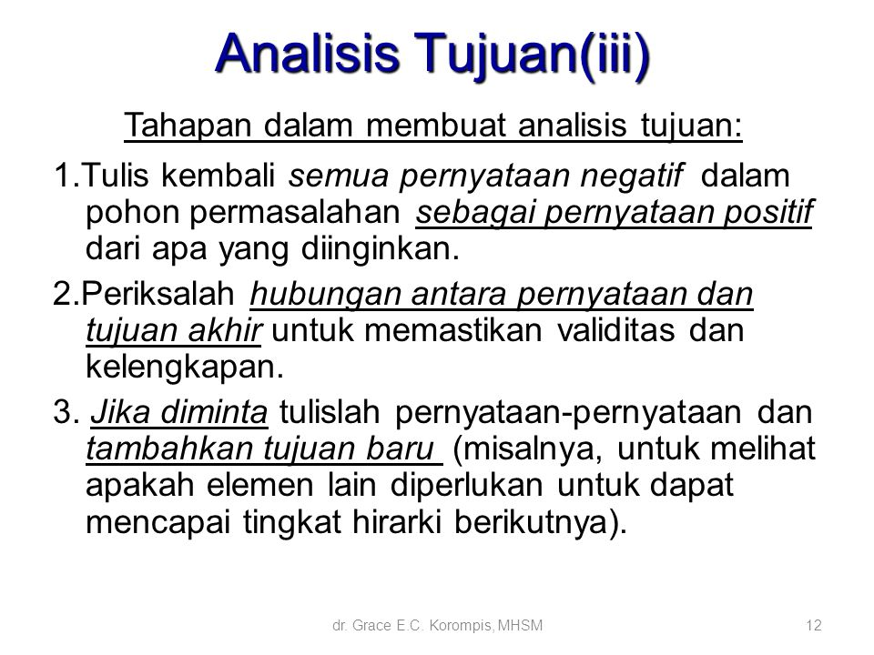 Tahapan dalam membuat analisis tujuan: