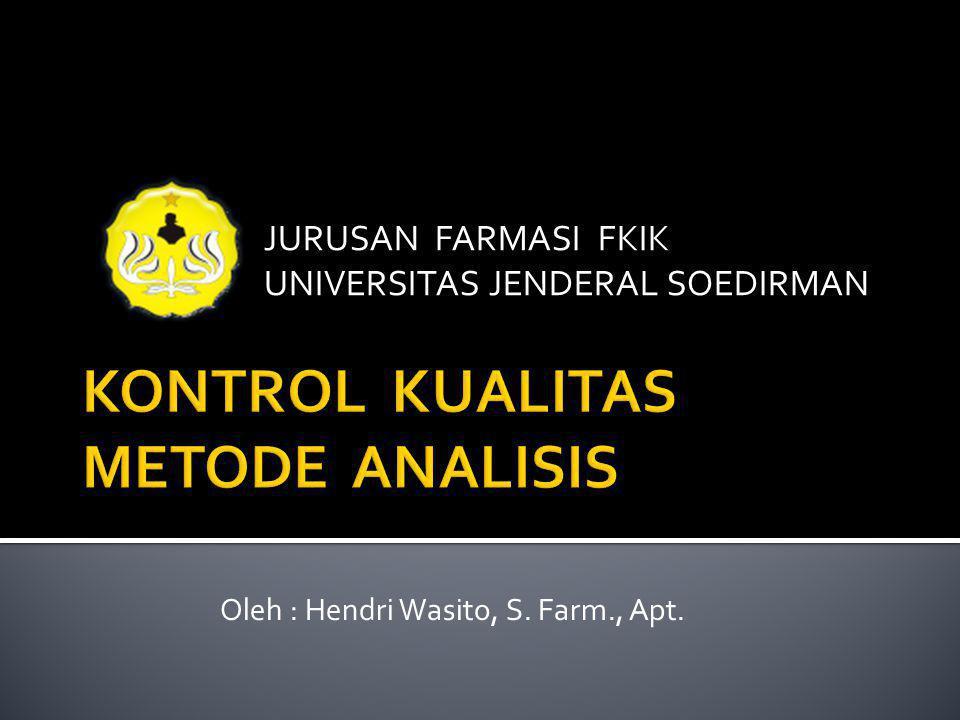 KONTROL KUALITAS METODE ANALISIS