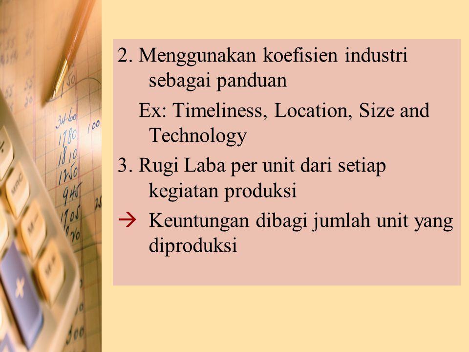 2. Menggunakan koefisien industri sebagai panduan