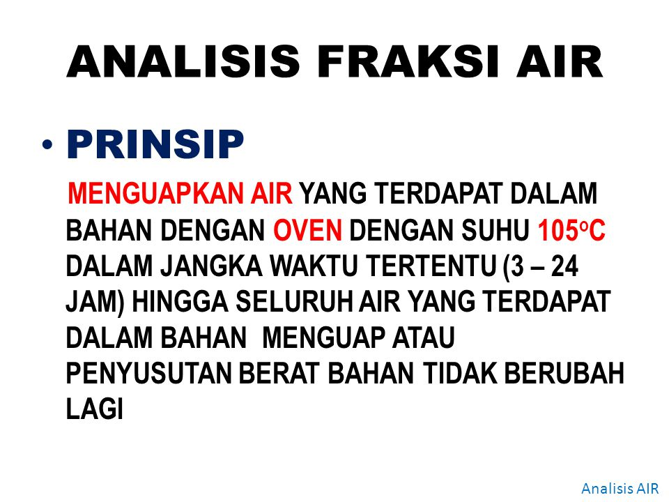 ANALISIS FRAKSI AIR PRINSIP