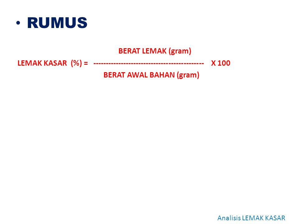 RUMUS BERAT LEMAK (gram)