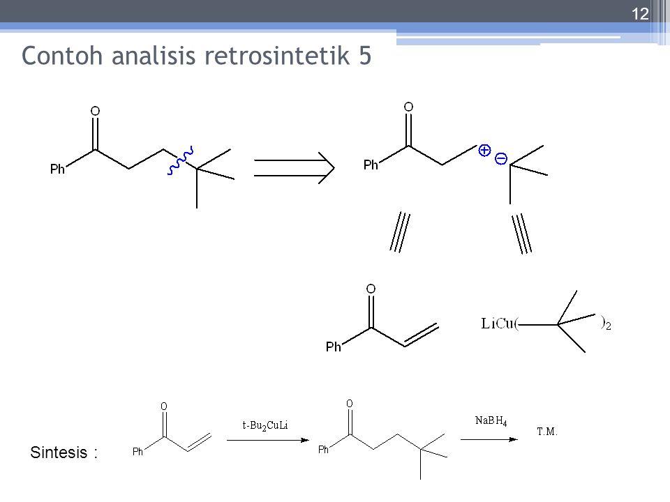 Contoh analisis retrosintetik 5