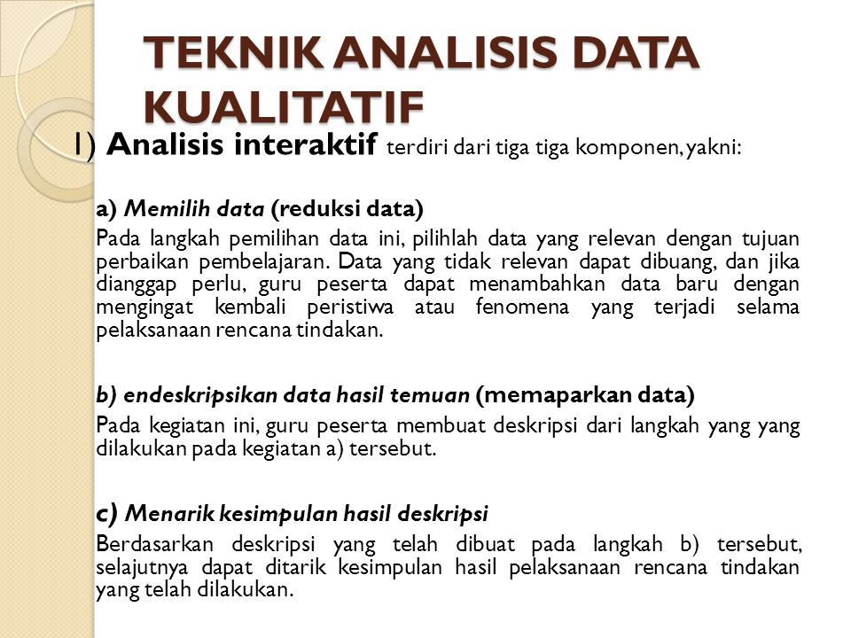 TEKNIK ANALISIS DATA KUALITATIF