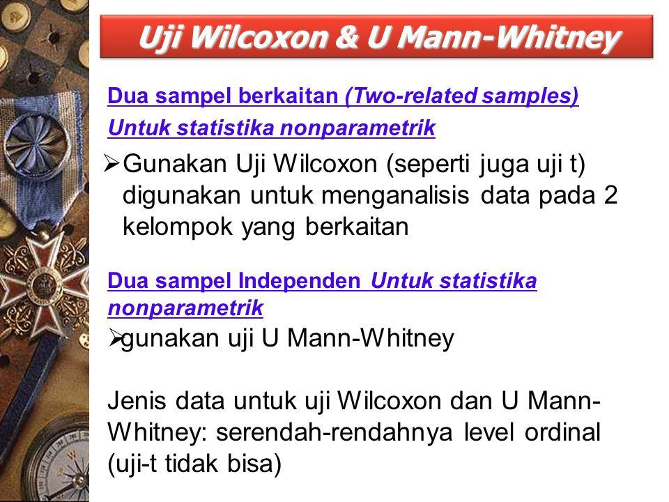 Uji Wilcoxon & U Mann-Whitney